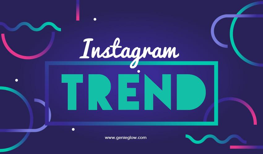 Instagram_trends